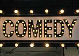 Comedy Sign
